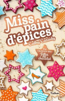 http://www.amazon.fr/Miss-pain-d%C3%A9pices-Cathy-Cassidy/dp/2092553364/ref=sr_1_1?s=books&ie=UTF8&qid=1449158978&sr=1-1&keywords=miss+pain+d+epice