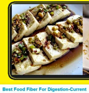 Best Food Fiber For Digestion-Current