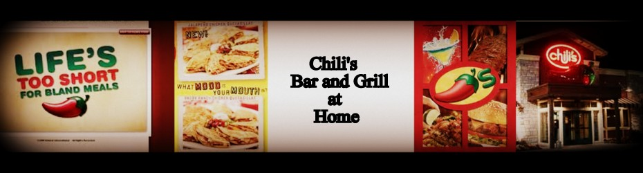 Chili's Bar and Grill Copycat Recipes