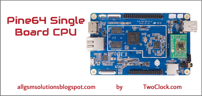 Pine64 Computer Single Board Runs Android & Linux