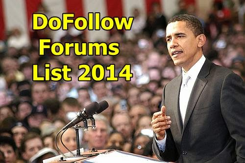 Top DoFollow Forum List 2014 Generate High Quality Backlinks