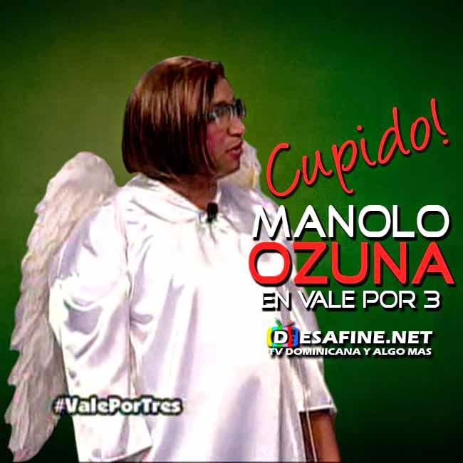 http://www.desafine.net/2015/02/cupido-manolo-ozuna-en-en-vale-por-3.html