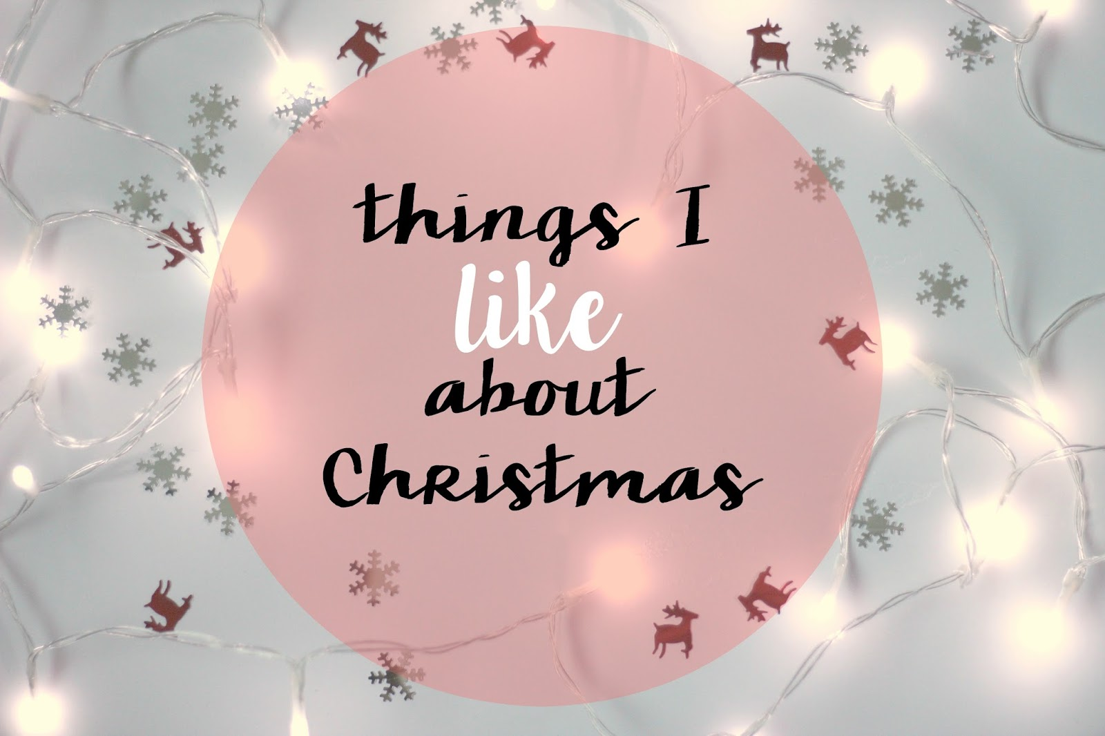 favourite things about Christmas