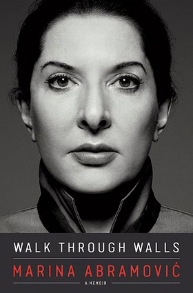 LATEST PURCHASE: Walk Through Walls by Marina Abramovic