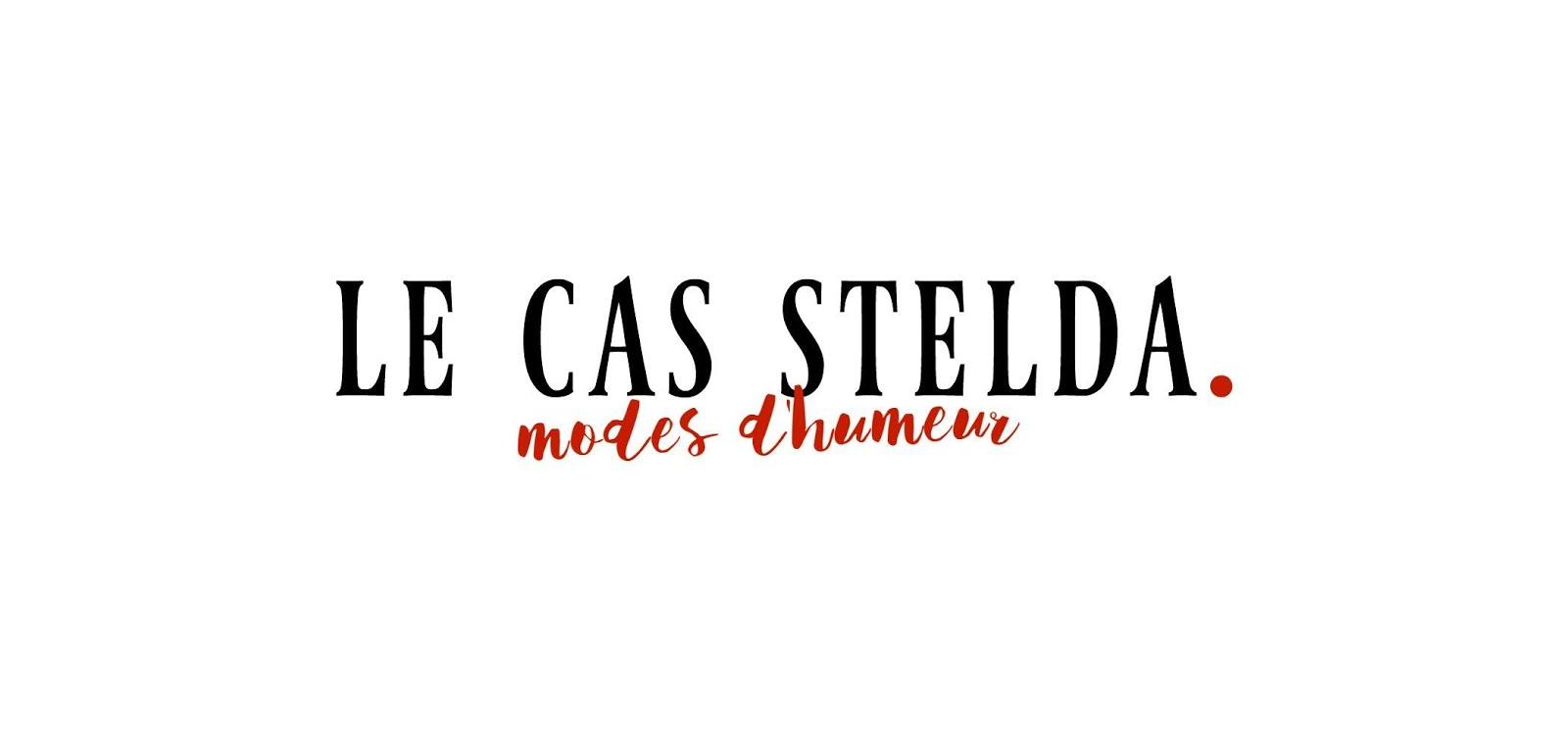 Le Cas Stelda - blog mode et chroniques