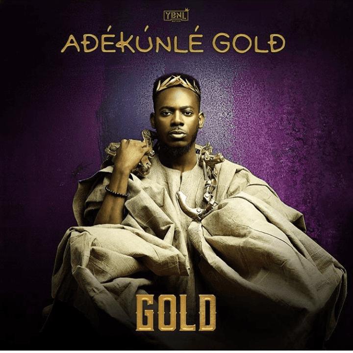 ALBUM : Adekunle Gold – Gold