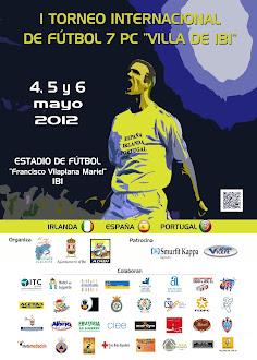"I Torneo Internacional de Fútbol 7 PC ""VILLA DE IBI"""