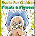 Plants and Flowers - Free Kindle Non-Fiction