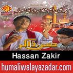 http://www.humaliwalayazadar.com/2015/05/hasan-zakir-manqabat-2015_30.html