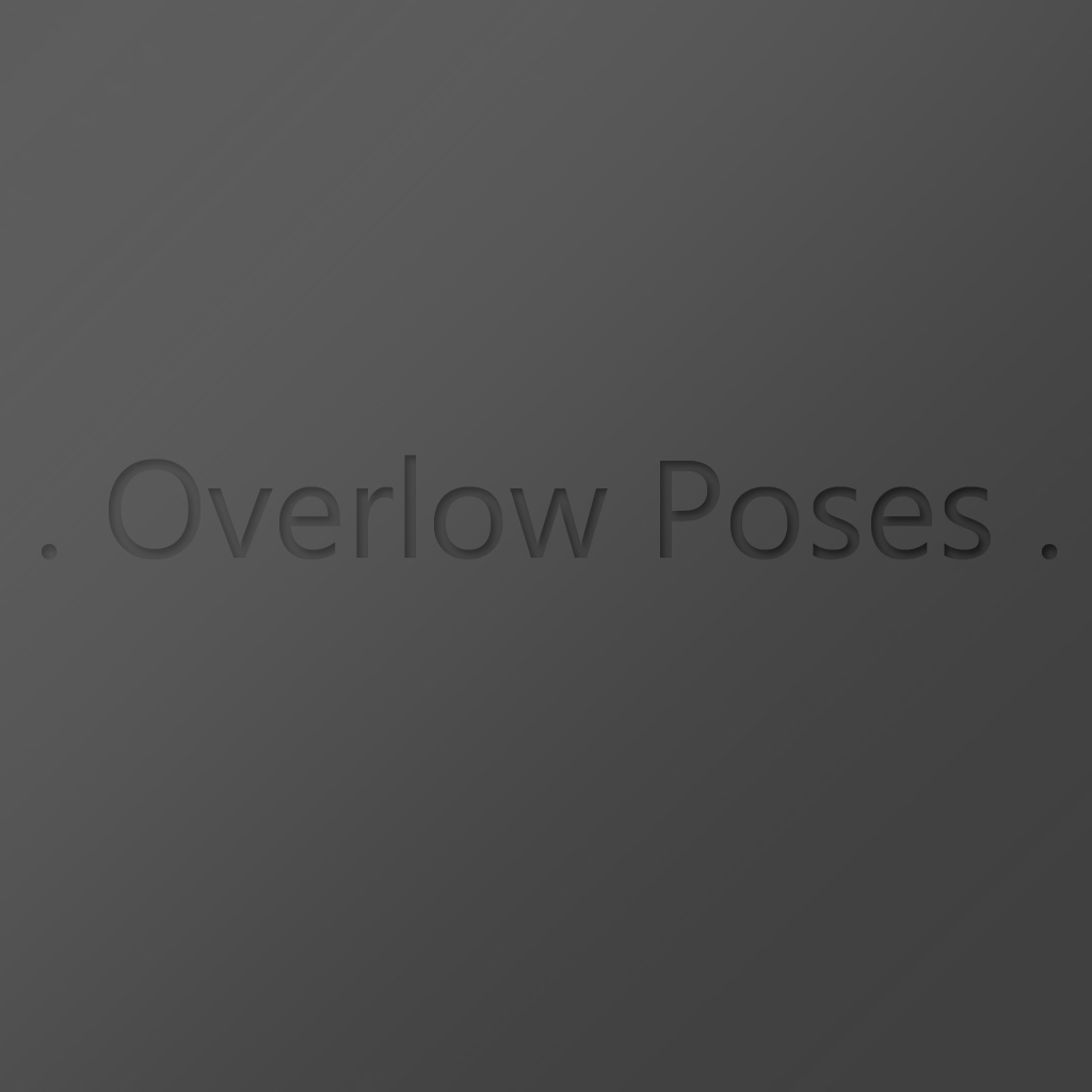 .Overlow Poses.
