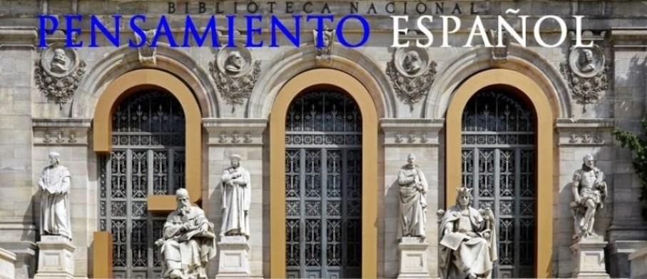 Blog Pensamiento Español: Historia de las Ideas de la Nación española