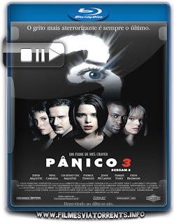 Pânico 3 Torrent - BluRay Rip 720p Dublado