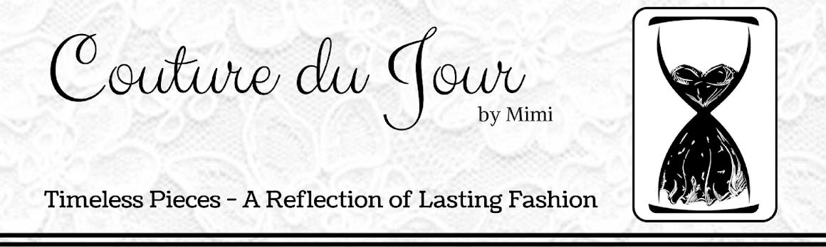 COUTURE DU JOUR by Mimi