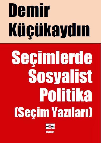 Seçimlerde Sosyalist Politika