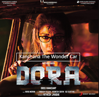 Kanchana The Wonder Car (Dora) (2018) Hindi Dual Audio ESubs UNCUT HDRip [400MB]