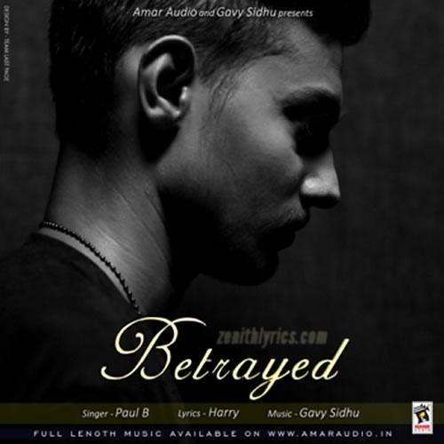 Betrayed - Paul B