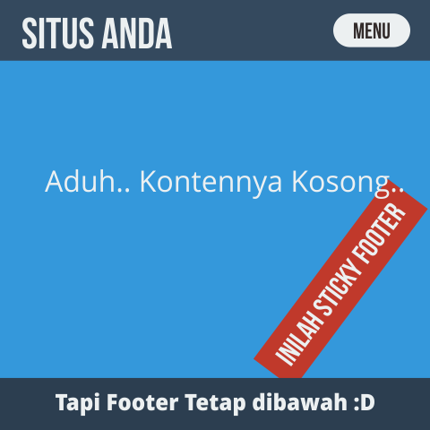 Cara Membuat Fixed Footer / Sticky Footer