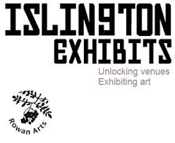 Islington Exhibits - Rowan Arts