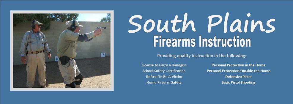 South Plains Firearm Instruction Gun Safety Classes Concealed