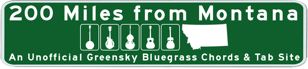 200 Miles From Montana | Unofficial Site for Greensky Bluegrass Chords & Tabs