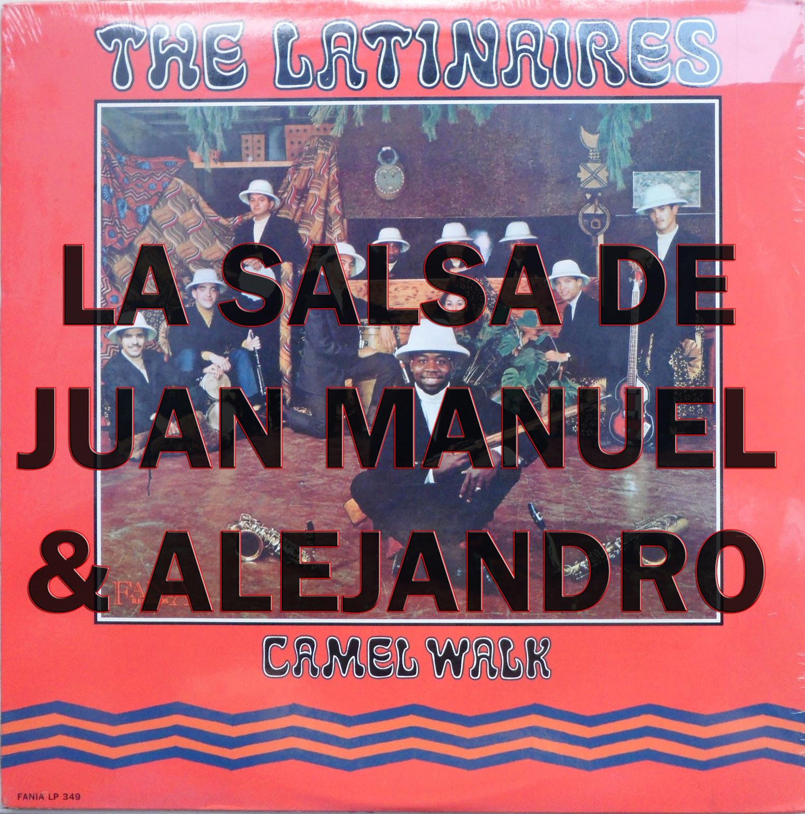 Latinaires Camel Walk Ya Llegaron