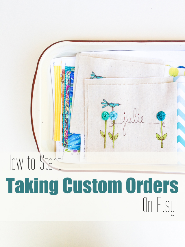 How to Start Taking Custom Orders on Etsy