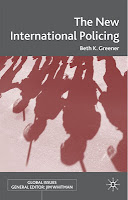 The new international policing / Beth K. Grenner