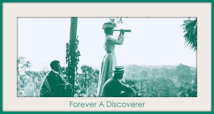 Forever A Discoverer