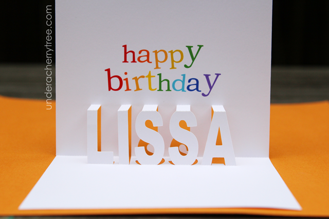 http://underacherrytree.blogspot.com/2014/01/a-pop-up-birthday-card-for-lissa.html