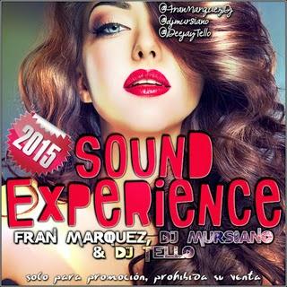 Sound Experience 2015 - Fran Márquez, Dj Mursiano & Dj Tello