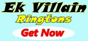 http://songs.newodisha.in/2014/07/ek-villain-ringtones-pk-download-free.html
