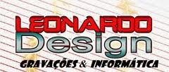 Leonardo Design, Gravações & Informática