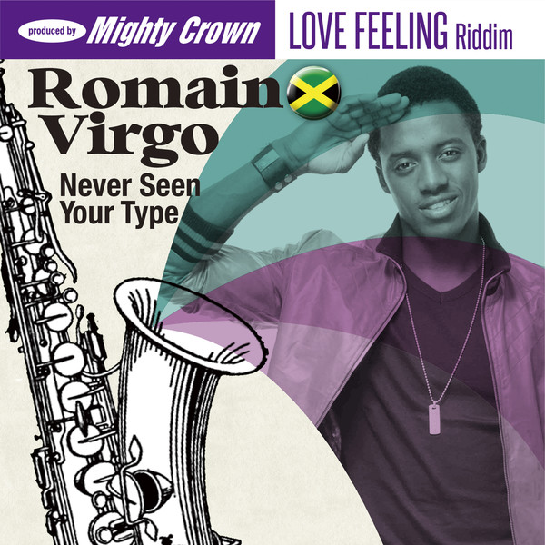 Romain Virgo - Never Seen Your Type - Single Cover
