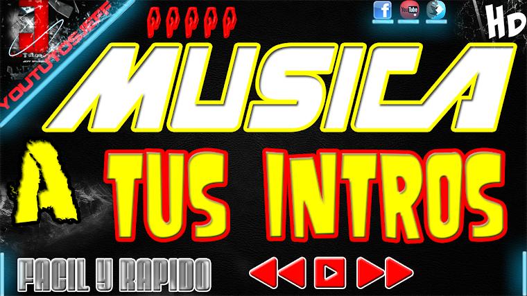 COMO PONER MUSICA A LAS INTROS | 2015
