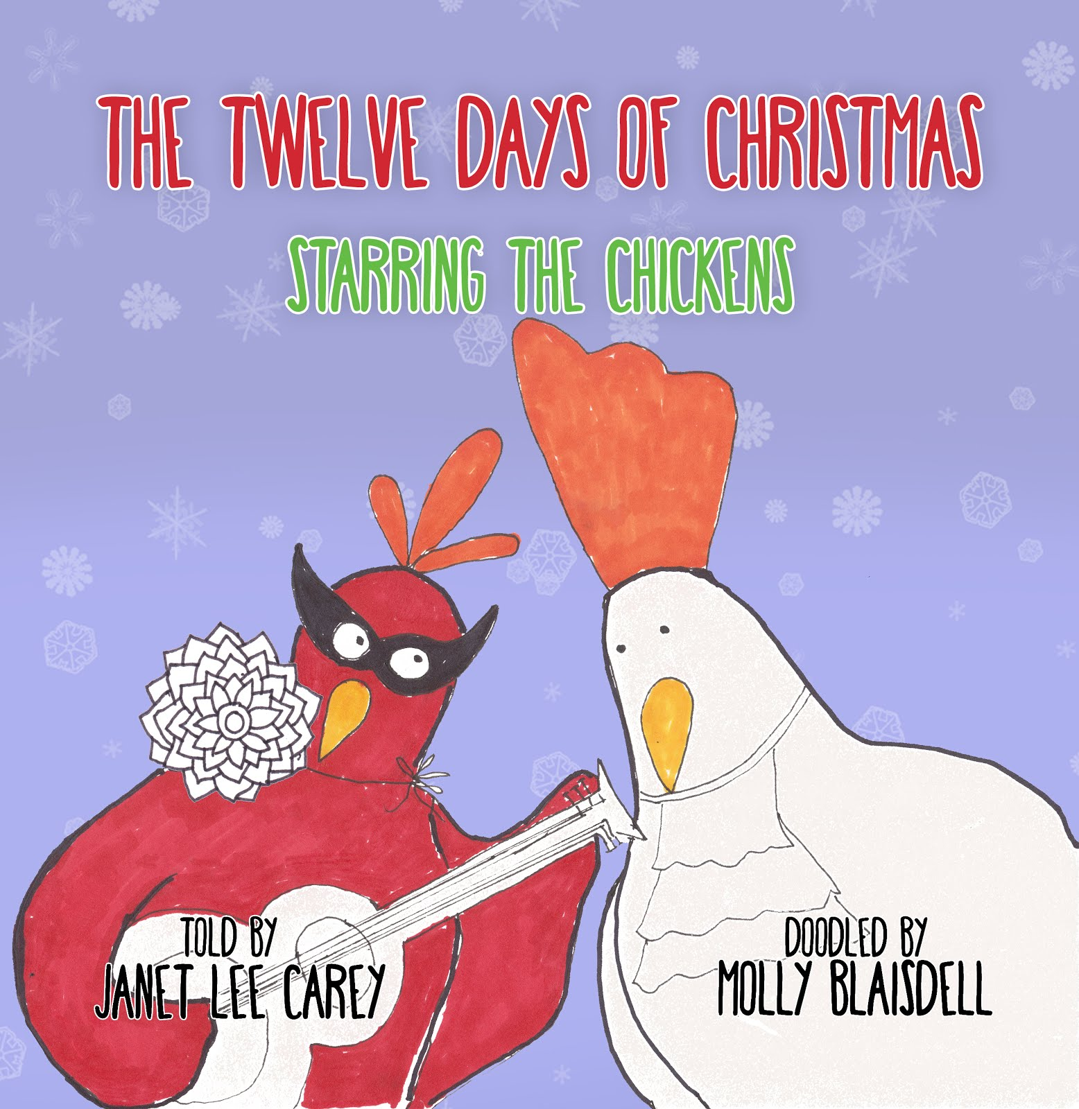 The Twelve Days of Christmas: Starring the Chickens