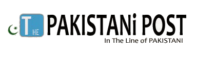 :: The Pakistani POST :: In the line of Pakistan..!!