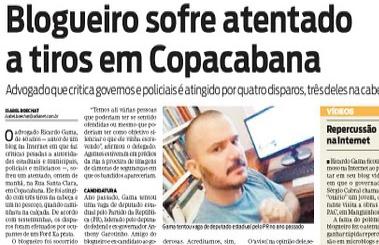Blogueiro Ricardo Gama sofre atentado, em março de 2011 por causa desse blog tomou 6 tiros