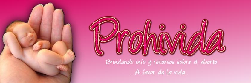 Pro - hi - vida