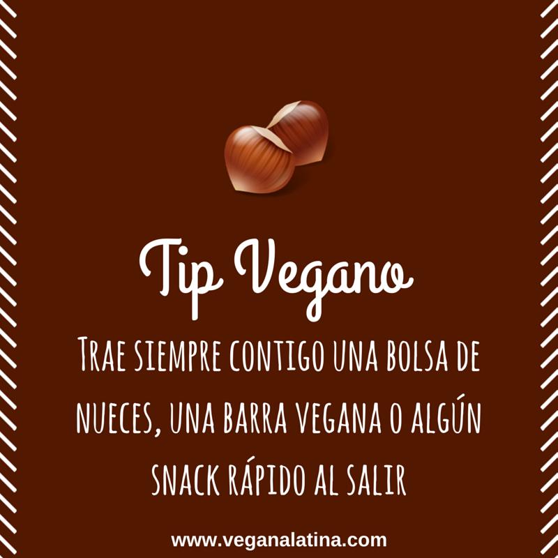 Tip Vegano: Trae siempre contigo una bolsa de nueces, una barra vegana o algún snack rápido al salir