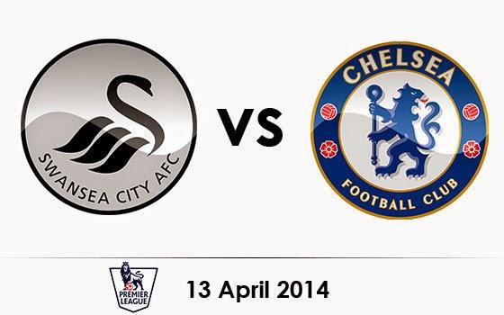 Prediksi Pertandingan Swansea vs Chelsea 13 April 2014