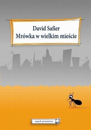 Mrówka w wielkim mieście