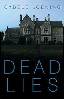 Dead Lies by Cybele Loening