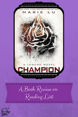 Champion by Marie Lu  A Book Review on Reading List