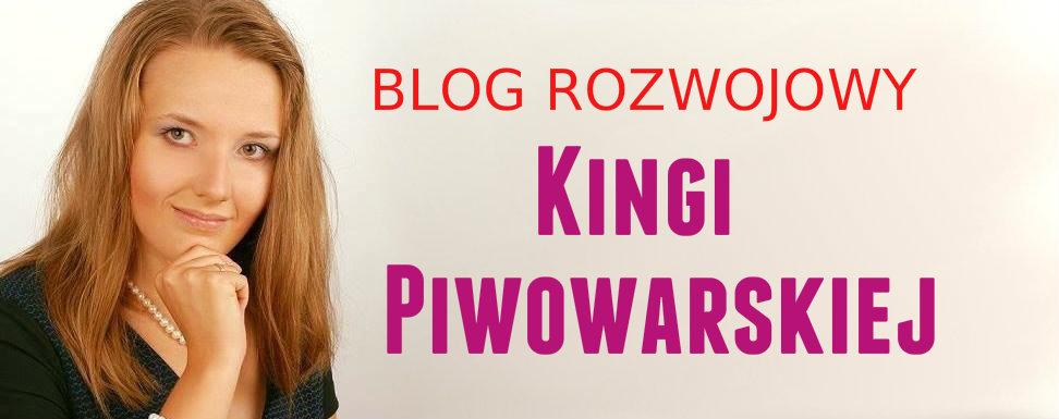 Blog rozwojowy Kingi Piwowarskiej
