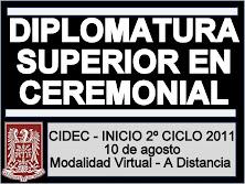 Diplomatura Superior en Ceremonial - 2º Ciclo 2011 - Inicia 10 de AGOSTO.