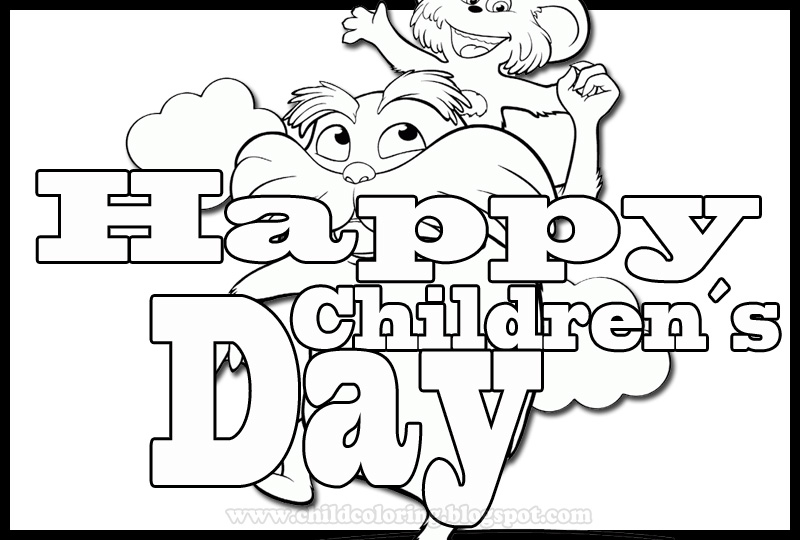 Happy Children´s Day Coloring - Lorax Drawings Coloring ~ Child Coloring