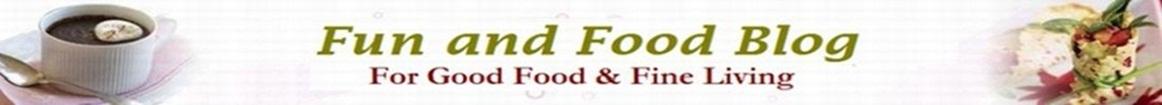 Fun and Food Blog