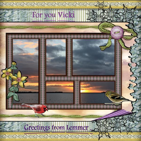 For You Vicki..