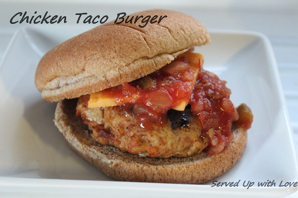 Served Up With Love: Chicken Taco Burger