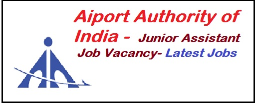 indian airport jobs, airport authority job vacancy, junior assistant jobs in indian airport, latest jobs, airport